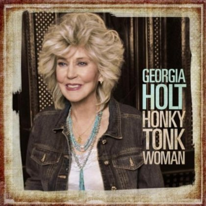 geogriaholthonkytonkwoman Georgia Holts Honky Tonk Woman Album Out Now!