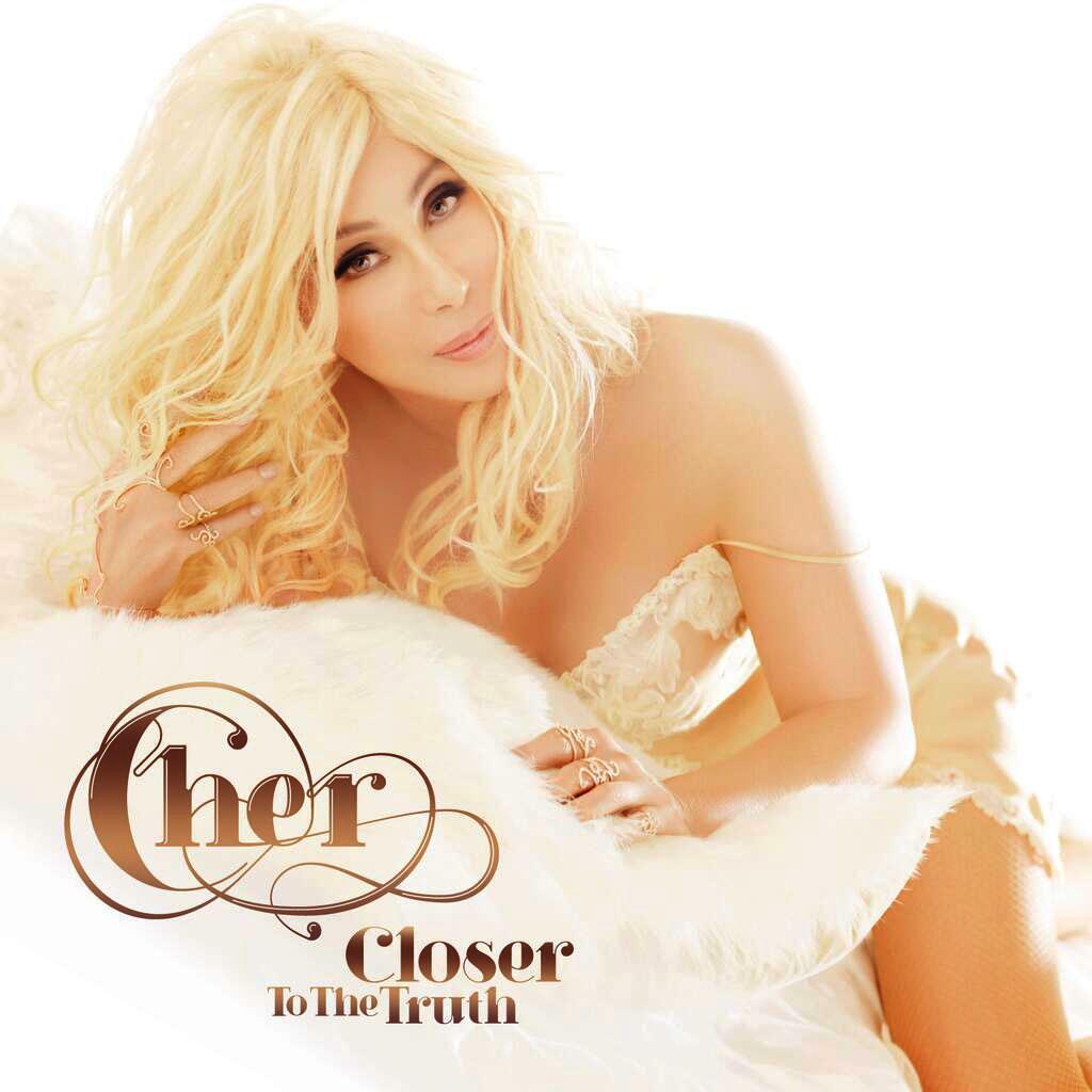 Closertothetruth Cher Closer To The Truth Album Cover
